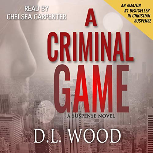A Criminal Game Audiobook By D.L. Wood cover art