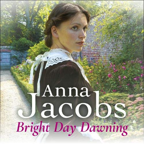 Bright Day Dawning Audiobook By Anna Jacobs cover art