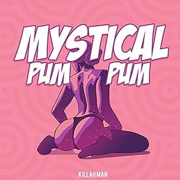 Mystical Pum Pum