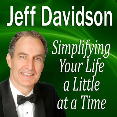Simplifying Your Life a Little at a Time  Audiolibri