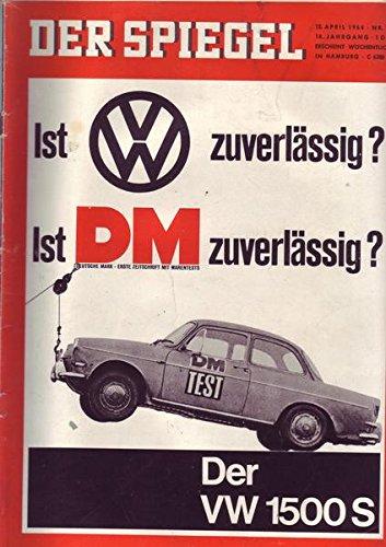Der Spiegel Nr. 16/1964 15.04.1964 Ist VW zuverlässig? Ist DM zuverlässig?