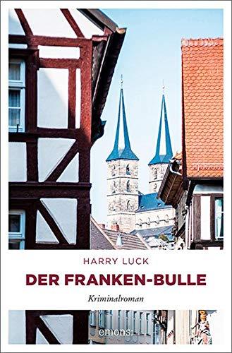 Buchseite und Rezensionen zu 'Der Franken-Bulle: Kriminalroman' von Luck, Harry