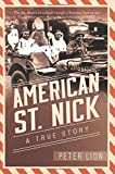 American St. Nick: A True Story