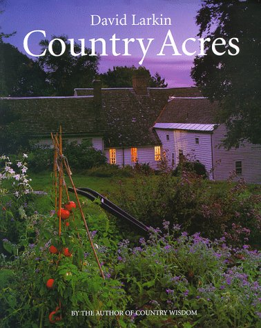 Country Acres: Country Wisdom for the Working Landscape