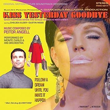 Kiss Yesterday Goodbye (Original Soundtrack)