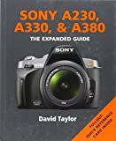 Sony A230, A330 & A380: Series: The Expanded Guide Series by Taylor, David (2010) Paperback