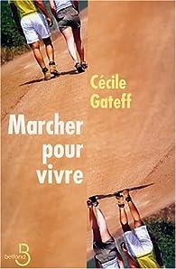 Marcher pour vivre par Cécile Gateff