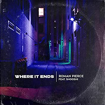 Where It Ends