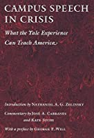 Campus Speech in Crisis: What the Yale Experience Can Teach America