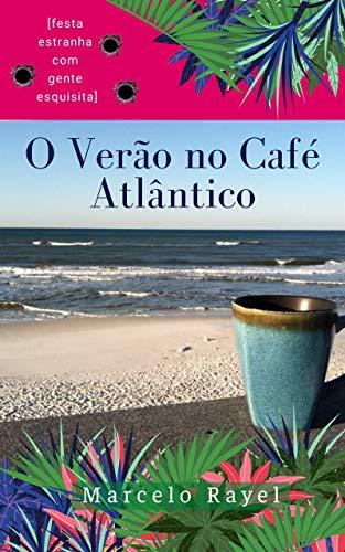 O Verão no Café Atlântico