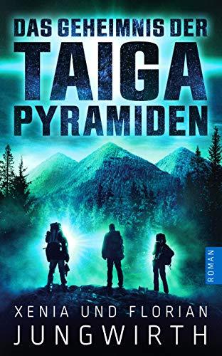 Das Geheimnis der Taiga-Pyramiden