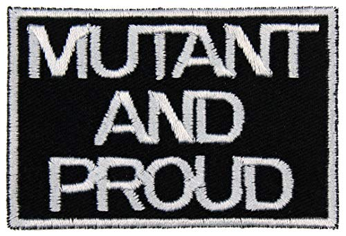 Mutant and Proud Patch Iron On Applique - Black, Light Gray, 2' x 3' Rectangle - Made in The USA