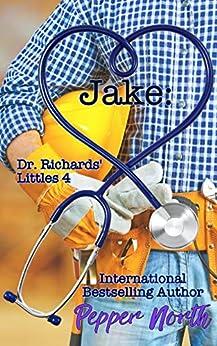 Jake: Dr. Richards' Littles 4 by [Pepper North]