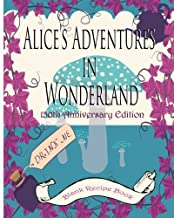 Alice's Adventures in Wonderland [blank journal and recipe book 2]: 150th Anniversary Edition (150th Anniversary Keepsake Books Lewis Carroll 1865 - 2015) (Volume 2)