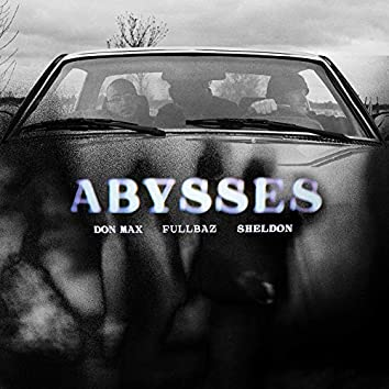 Abysses (feat. Sheldon)