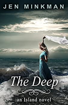 The Deep: (The Island Series #2) by [Jen Minkman]