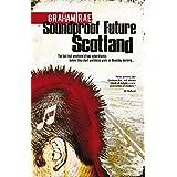 Soundproof Future Scotland (English Edition)