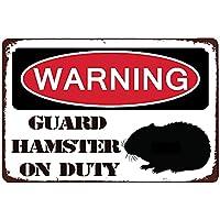 警告金属錫マーク、気をつけて! 警備ハムスター当直マークアンティーク金属スズマークファームファミリーデコレーション鉄ペンキ8×12インチ