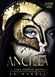 Ancilla: A Time-Travel Novel (The Tethered Book 1)