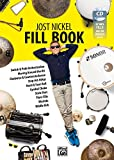 Jost Nickel Fill Book: Switch & Path Orchestration, Moving Around the Kit, Clockwise & Counterclockwise, Step-Hit-HiHat, Hand & Foot Roll, Cymbal Choke, Stick-Shot, Flam-Fills, Blushda, Diddle Kick - Jost Nickel