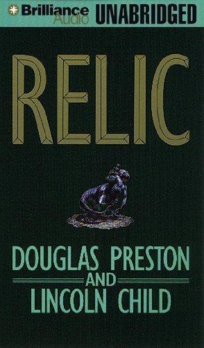 Relic (Pendergast) Unabridged Edition by Preston, Douglas; Child, Lincoln published by Brilliance Audio on CD Unabridged Audio CD