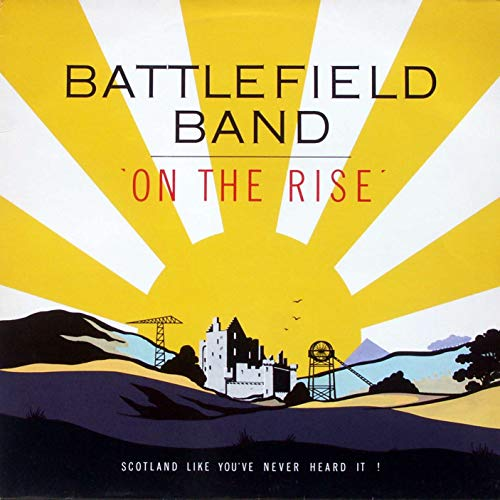 Battlefield Band: On The Rise [LP, FMS FMS 1004]