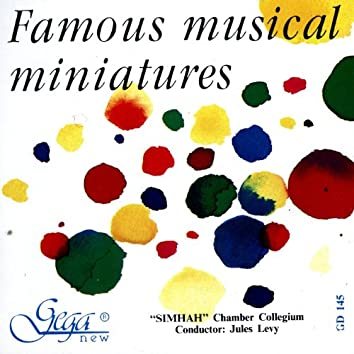 Famous Musical Miniatures