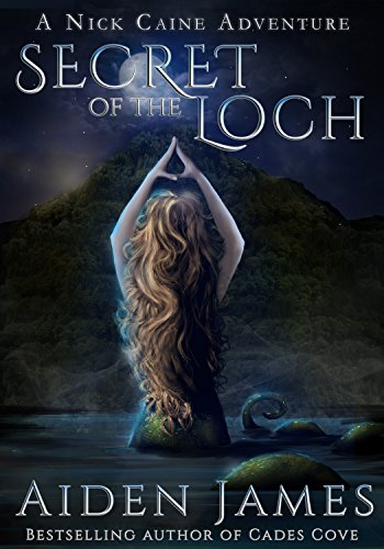 Secret of the Loch (A Nick Caine Adventure Book 5) (English Edition)