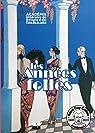 Les Années folles: Cahier 2021 de l'Académie littéraire de Bretagne et des Pays de la Loire par Académie Littéraire Bretagne et pays de la loire