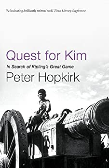 Quest for Kim: In Search of Kipling's Great Game by [Peter Hopkirk]