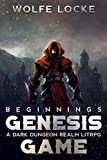 The Genesis Game: Beginnings : A Dark Dungeon Realm LitRPG (Pandemonium - Reborn - A Dark Dungeon Realm LitRPG Series Book 3)