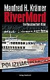 RiverMord: Ein Flusskreuzfahrt-Krimi (Solo & Tarzan) - Manfred H. Krämer