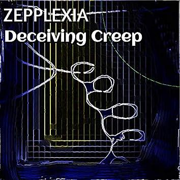 Deceiving Creep