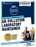Air Pollution Laboratory Maintainer (Career Examination)
