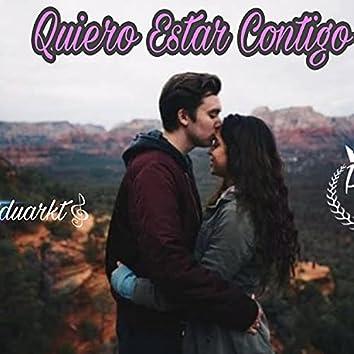 Quiero Estar Contigo (feat. Mc Eduarkt)