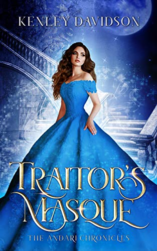 Traitor's Masque: A Retelling of Cinderella (The Andari Chronicles Book 1)