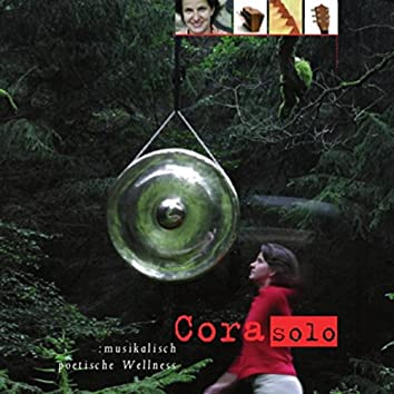 Corasolo: Musikalisch poetische Wellness