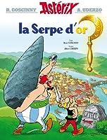 Asterix La Serpe D'or (Asterix Graphic Novels)