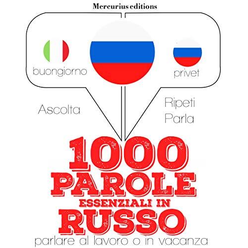 1000 parole essenziali in Russo audiobook cover art