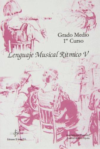 Lenguaje musical r¡tmico V