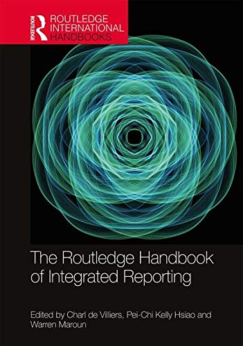 The Routledge Handbook of Integrated Reporting (Routledge International Handbooks)