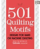 501 Quilting Motifs: From the Editors of Quiltmaker Magazine