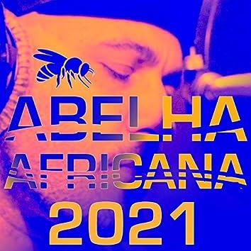 Abelha Africana 2021