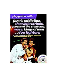 Play Guitar With... Jane\'s Addiction, The White Stripes, Queens Of The Stone Age, Muse, Kings Of Leon And Foo Fighters. Partitions, CD pour Tablature Guitare(Symboles d\'Accords)