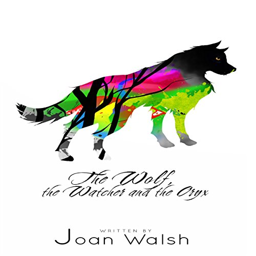 The Wolf, the Watcher, and the Oryx cover art