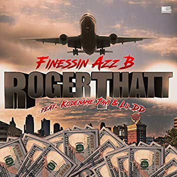Roger That (feat. Kodename Javi & Lil DD)
