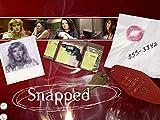 Snapped Season 14