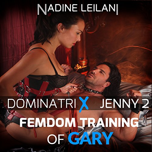 Femdom Training of Gary  cover art