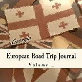 European Road Trip Journal: Georgia Flag Cover (S M Road Trip Journals)