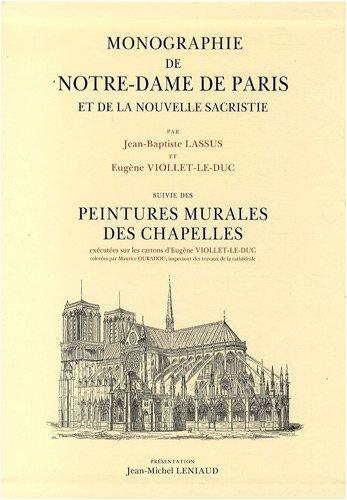 Monographie de Notre-Dame de Paris et de la nouvelle sacristie : Suivi des Peintures murales des chapelles de Notre-Dame de Paris